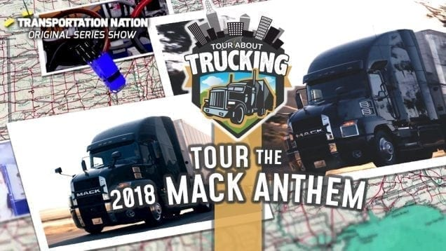 Tour About Trucking – 2018 Mack Anthem