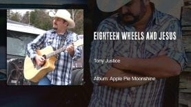 Trucking Music – Eighteen Wheels and Jesus by Tony Justice