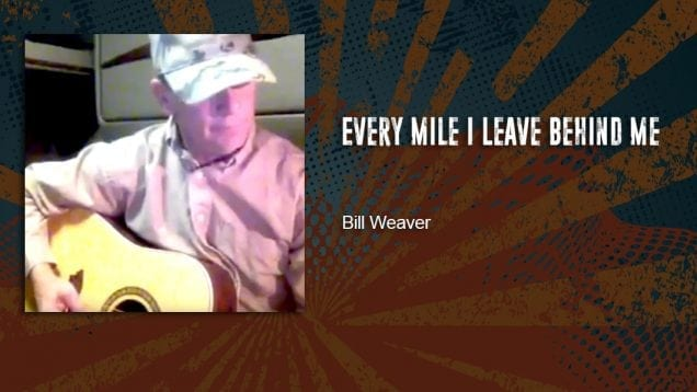 Trucking Music – Every Mile I Leave Behind Me by Bill Weaver