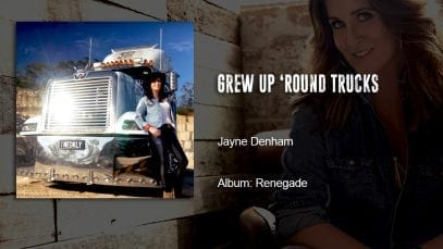 Trucking Music – Grew Up Round Trucks by Jayne Denham