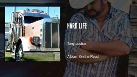 Trucking Music – Hard Life by Tony Justice