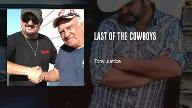 Trucking Music – Last of the Cowboys by Tony Justice