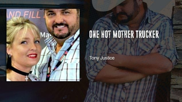 Trucking Music – One Hot Mother Trucker by Tony Justice