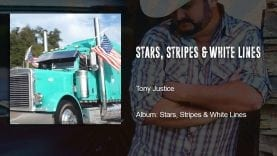 Trucking Music – Stars, Stripes and White Lines by Tony Justice