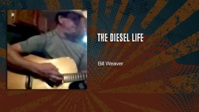 Trucking Music – The Diesel Life by Bill Weaver