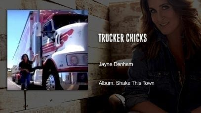 Trucking Music – Trucker Chicks by Jayne Denham