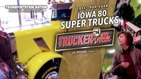 Truckerville – LTL – Iowa 80 Super Trucks