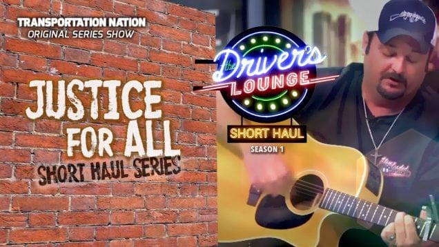 The Driver's Lounge Short Haul – Justice for All