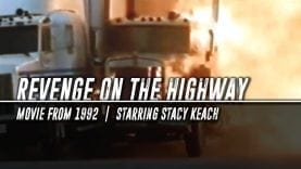 Trucking Movies – Revenge on the Highway