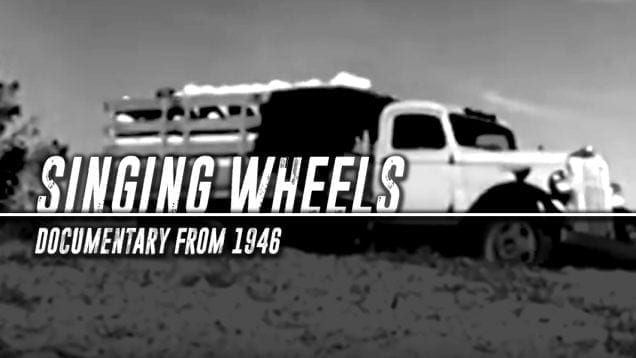 Trucking Movies – Singing Wheels