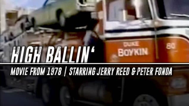 Trucking Movies – High Ballin