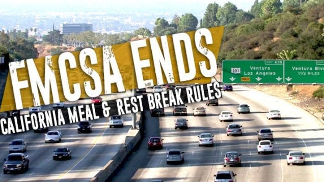 FMCSA Ends Cali Meal and Rest Break Rules