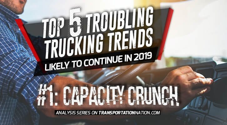 Top 5 Troubling Trucking Trends Likely To Continue In 2019