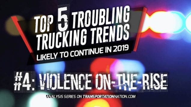 Top 5 Troubling Trucking Trends in 2019 – Number 4