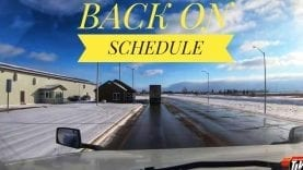 My Trucking Life – BACK ON SCHEDULE – #1585