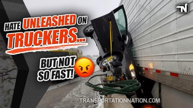 Hate Unleashed on Truckers