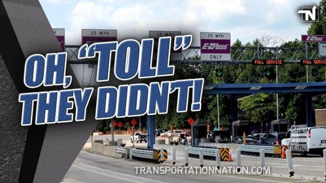 Oh TOLL They Didn't – Transportation Nation Network Co-Founder on Tolls