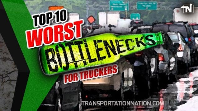 Top 10 Worst Bottlenecks for Truckers