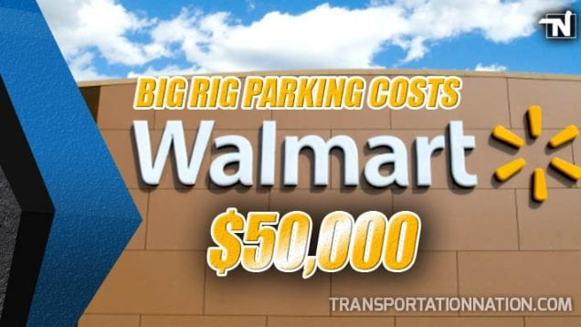 Big Rig Parking Costs Walmart 50k