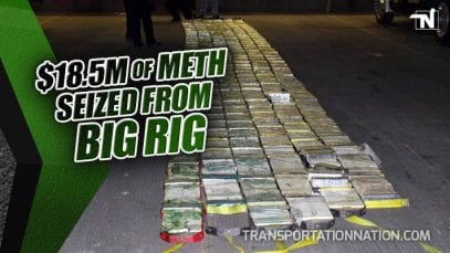 $18.5M of meth seized from big rig