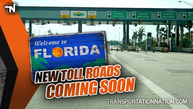 New Toll Roads Coming Soon to Florida