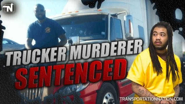 Trucker Murderer Sentenced – Truck Driver James – Hill Bros