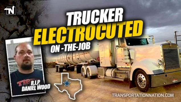 Trucker Electrocuted On The Job