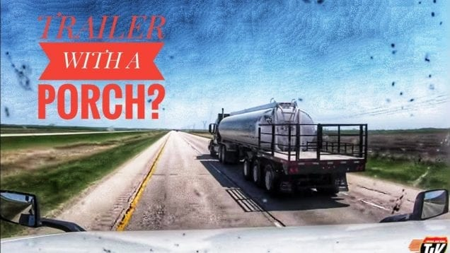 My Trucking Life | TRAILER WITH A PORCH | #1727