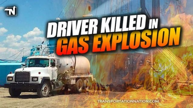 Driver Killed in Gas Explosion