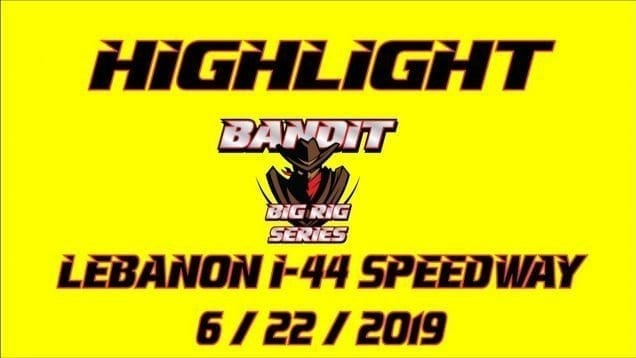 Bandit Series Highlights from Lebanon I-44 Speedway – 6/22/19