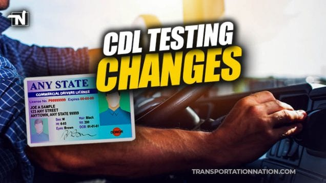 cdl testing changes