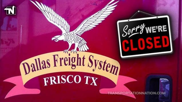 Dallas Freight System – CLOSED