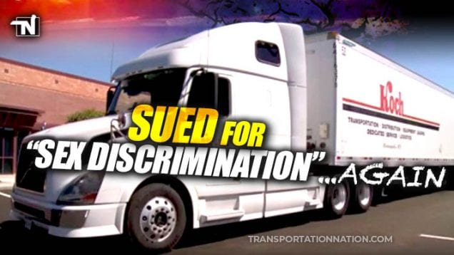 Koch Trucking Sued for Sex Discrimination Again