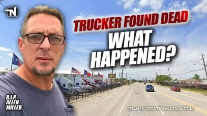 Missing Trucker Found Dead with Load Stolen in Houston – Allen Miller – what happened