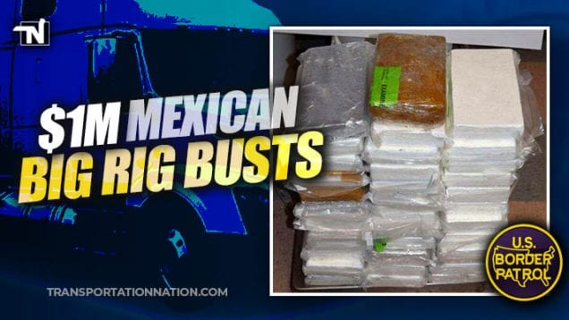 1 million dollar mexican big rig busts