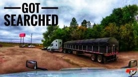 My Trucking Life | GOT SEARCHED | #1820
