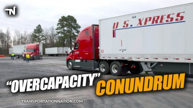 Overcapacity Conundrum – US Xpress