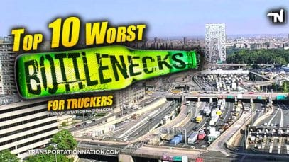 Top 10 Worst Bottlenecks for Truckers – 2020