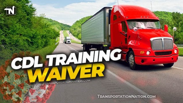 CDL Training Waiver – COVID19